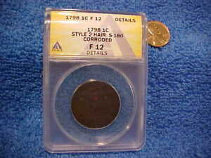1798 US LARGE CENT S 180 STYLE 2 HAIR RA6 CUD ANACS F12 DETAILS   . SYRPT