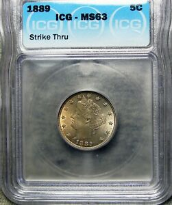1889 LIBERTY V NICKEL       ICG SLABBED GRADED MS 63      705