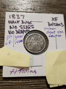 1837 P SILVER SEATED LIBERTY HALF DIME XF DETAILS NO STARS NO DRAPERY FIRST YEAR