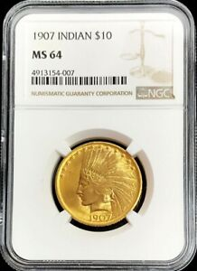1907 GOLD UNITED STATES $10 INDIAN HEAD EAGLE NO MOTTO COIN NGC MINT STATE 64 PQ