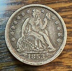 1853 ARROWS LIBERTY SEATED DIME NICE ORIGINAL XF CHN