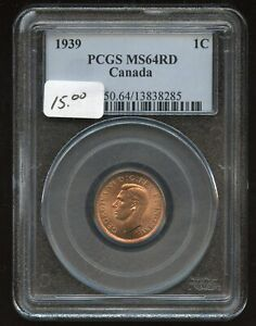1939 CANADA ONE CENT   PCGS MS 64 RD
