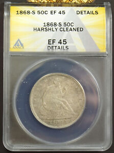1868 S SEATED LIBERTY HALF DOLLAR ANACS EF45 DETAILS HARSHLY CLEANED 7135174