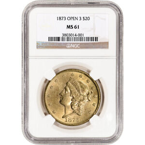 1873 US GOLD $20 LIBERTY HEAD DOUBLE EAGLE   OPEN 3   NGC MS61