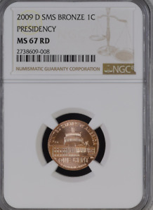 2009 D PRESIDENCY SMS BRONZE 1C LINCOLN BICENTENNIAL PENNY NGC MS 67 RD