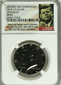 2014 D  KENNEDY HALF DOLLAR CLAD 50TH ANNIVERSARY HIGH RELIEF NGC SP67