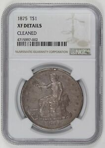 SILVER DOLLARS TRADE DOLLARS 1875 P NGC XF DETAILS CLEANED