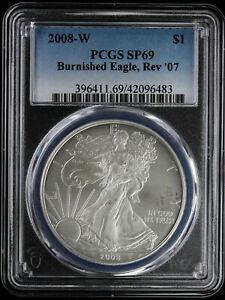 2008 W REVERSE OF 2007 BURNISHED SILVER EAGLE PCGS SP 69 | REV 07 MS