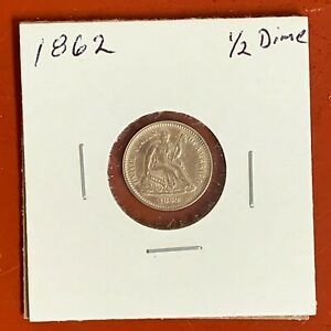 1862 SEATED LIBERTY HALF DIME 5C HIGH GRADE AU DETAILS  OLD TIME CLEANING