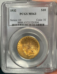 1932 $10 PCGS MS 63 INDIAN HEAD GOLD EAGLE