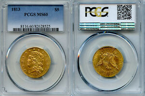 Click now to see the BUY IT NOW Price! 1813 $5 GOLD COIN PCGS MS60