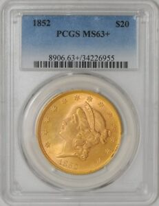 Click now to see the BUY IT NOW Price! 1852 $20 GOLD LIBERTY MS63  PCGS