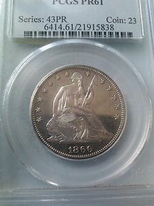 1860 SEATED LIBERTY HALF DOLLAR PROOF PCGS PR61  ONLY 1000 MINTED