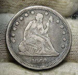 1860 SEATED LIBERTY QUARTER 25 CENTS    KEY DATE 804 400 MINTED.  5659