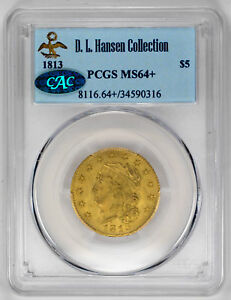1813 $5 GOLD CAPPED BUST HALF EAGLE. D.L. HANSEN COLLECTION   PCGS MS64  CAC