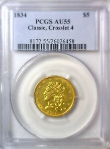 Click now to see the BUY IT NOW Price! 1834 CROSSLET 4 CLASSIC HEAD $5 GOLD PCGS AU55