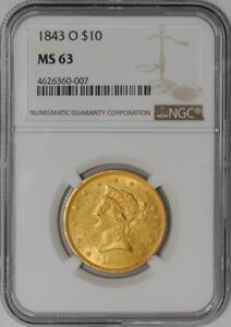 Click now to see the BUY IT NOW Price! 1843 O $10 GOLD LIBERTY 938199 4 MS63 NGC