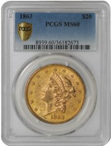 Click now to see the BUY IT NOW Price! 1863 $20 GOLD LIBERTY 939096 2 MS60 SECURE PLUS PCGS