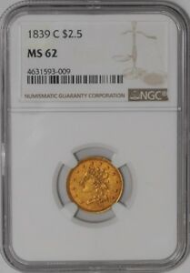 Click now to see the BUY IT NOW Price! 1839 C $2 1/2 GOLD CLASSIC HEAD 939108 23 MS62 NGC