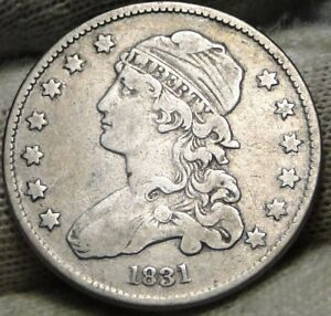 1831 CAPPED BUST QUARTER 25 CENTS   NICE COIN .  7430