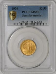 Click now to see the BUY IT NOW Price! 1926 $2 1/2 GOLD SESQUICENTENNIAL 938798 35 MS65  SECURE PLUS PCGS