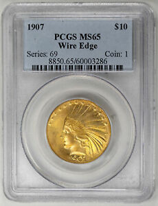 Click now to see the BUY IT NOW Price! 1907 $10 WIRE EDGE INDIAN EAGLE   PCGS MS65
