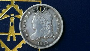 1835 USA CAPPED BUST 5 CENTS  HALF DIME  .892 SILVER HOLED