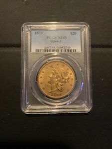 1873 $20 GOLD LIBERTY DOUBLE EAGLE. OPEN 3. PCGS XF 45 TYPE 2 LOWEST ON EBAY.