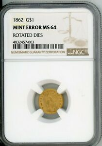 1862 $1 GOLD NGC MS64 MINT ERROR: ROTATED DIES  CIVIL WAR DATE