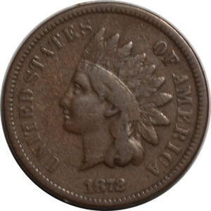 1872 INDIAN CENT TOUGH DATE PLEASING CIRCULATED FULL FINE W/ STRONG DETAILS