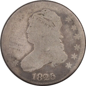 1825 CAPPED BUST QUARTER   B3 R3   CIRCULATED LOW GRADE HONEST & WHOLESOME