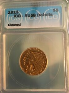 1913 $5 INDIAN HEAD GOLD ICG AU58 DETAILS  CLEANED