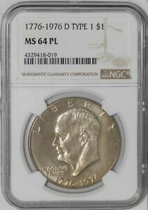 Click now to see the BUY IT NOW Price! 1776 1976 D TYPE 1 EISENHOWER DOLLAR $ IKE MS64 PL PROOF LIKE NGC 935117 7