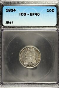 1834   ICG EF40 CAPPED BUST DIME      B12537