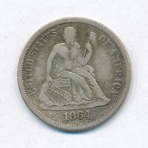 1864 S LIBERTY SEATED ONE DIME   FINE