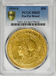 Click now to see the BUY IT NOW Price! 1915 S $50 PAN PAC ROUND GOLD COMMEMORATIVE PCGS MS63  COIN US  COIN