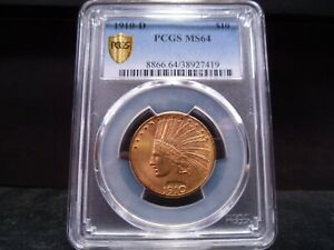 1910 D MS64 $10 INDIAN EAGLE PCGS CERTIFIED GOLD SHIELD HOLDER   PQ