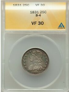 1831 CAPPED BUST QUARTER 25C ANACS VF30 B 4 TYPE COIN