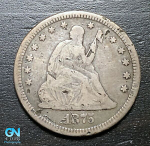 1875 P SEATED LIBERTY QUARTER      MAKE US AN OFFER   B3720