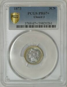 Click now to see the BUY IT NOW Price! 1873 THREE CENT 3CN CLOSED 3 PR67  PCGS SECURE 943077 3   NONE FINER