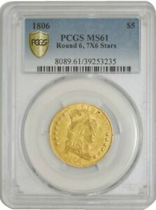 1806 $5 GOLD CAPPED BUST ROUND 6 7X6 STARS MS61 SECURE PLUS PCGS 942751 11