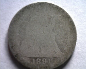 1891 SEATED LIBERTY DIME POOR PR ORIGINAL COIN FROM BOBS COIN FAST 99C SHIPMENT