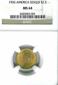 1926 SESQUICENTENNIAL $2 1/2 GOLD COMMEMORATIVE : NGC MS64
