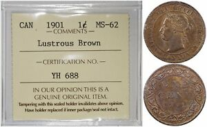 CANADA 1 CENT 1901  ICCS MINT STATE 62 LUSTROUS BROWN   PREMIUM QUALITY