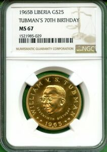 Click now to see the BUY IT NOW Price! LIBERIA  1965  GOLD  $25  NGC MS 67  PRESIDENT WM. TUBMAN 70TH  BIRTHDAY