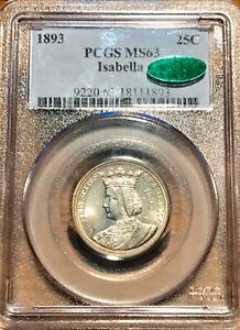 1893 ISABELLA COMMEMORATIVE QUARTER PCGS MS 63 CAC CERTIFIED SUPER EYE APPEAL