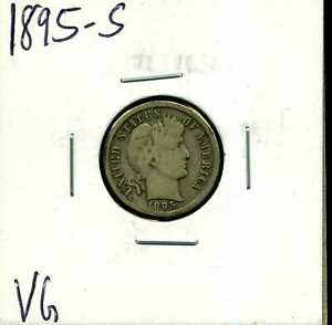 1895 S 10C BARBER LIBERTY HEAD DIME IN VG CONDITION 01109