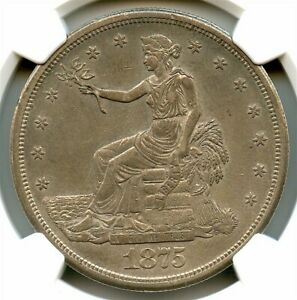 1875 S/CC SILVER TRADE DOLLAR NGC AU 58 STRONG STRIKE NICE ERROR COIN