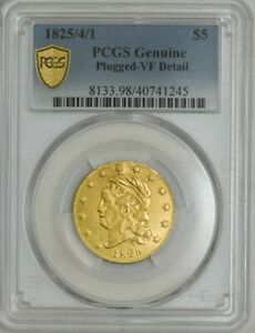 1825/4/1 $5 GOLD CAPPED BUST VF DETAIL SECURE PLUS PCGS 943367 1