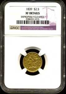 1839 $2.5 LIBERTY HEAD GOLD QUARTER EAGLE XF DETAIL CLEANED NGC 3386531 015